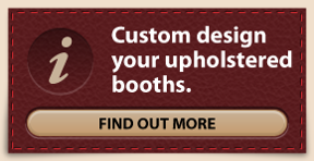 custom design your upholstered booths
